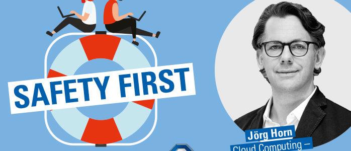"Sicheres Cloud-Computing im TÜV SÜD-Podcast ""Safety First"""